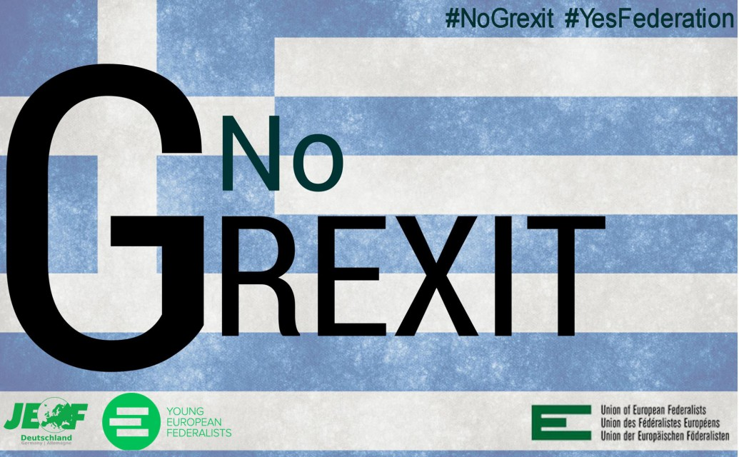 NO TO GREXIT, YES TO A REAL ECONOMIC & POLITICAL UNION