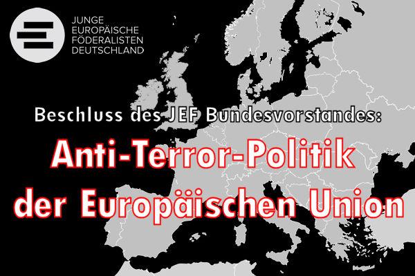 Maßnahmen zur Stärkung der Anti-Terror-Politik der Europäischen Union