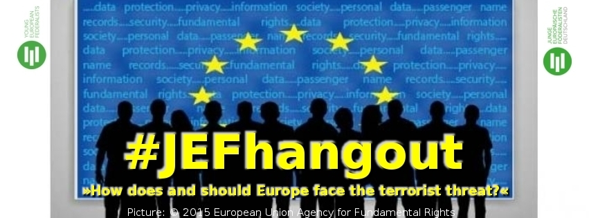"""JEF-Hangout vom 3. Dezember: """"How does and should Europe face the terrorist threat?"""""""