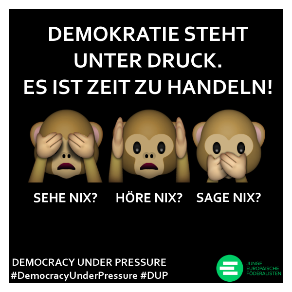 "Europaweite Aktion ""Democracy under pressure"""
