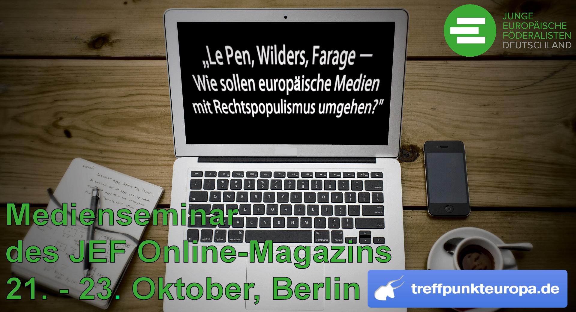 Jetzt anmelden zum Medienseminar der JEF und Treffpunkt Europa!