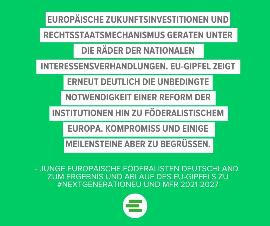 Ergebnisse des EU-Gipfels zum MFR und Wiederaufbaufonds: EU-Reformbedarf wird erneut sehr deutlich