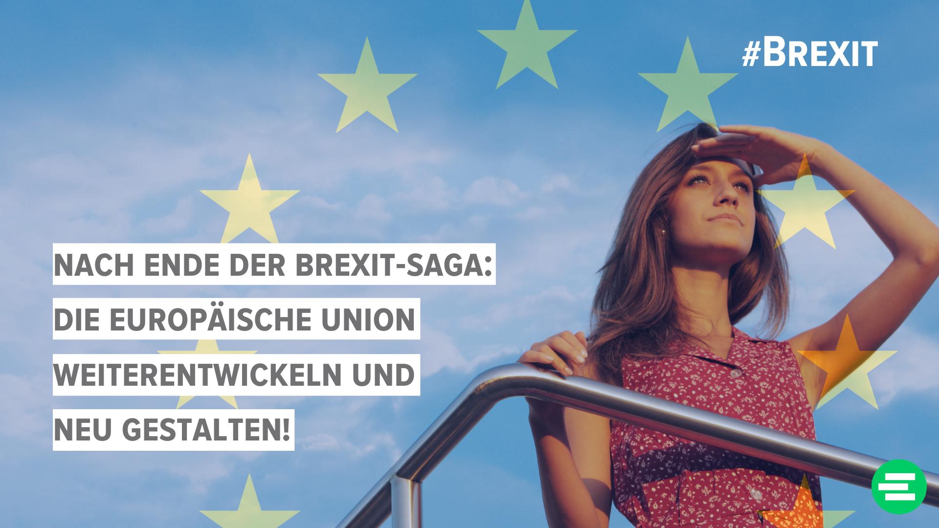 Für eine ambitionierte Neugestaltung des europäischen Einigungsprojekts nach Ende der Brexitübergangsperiode