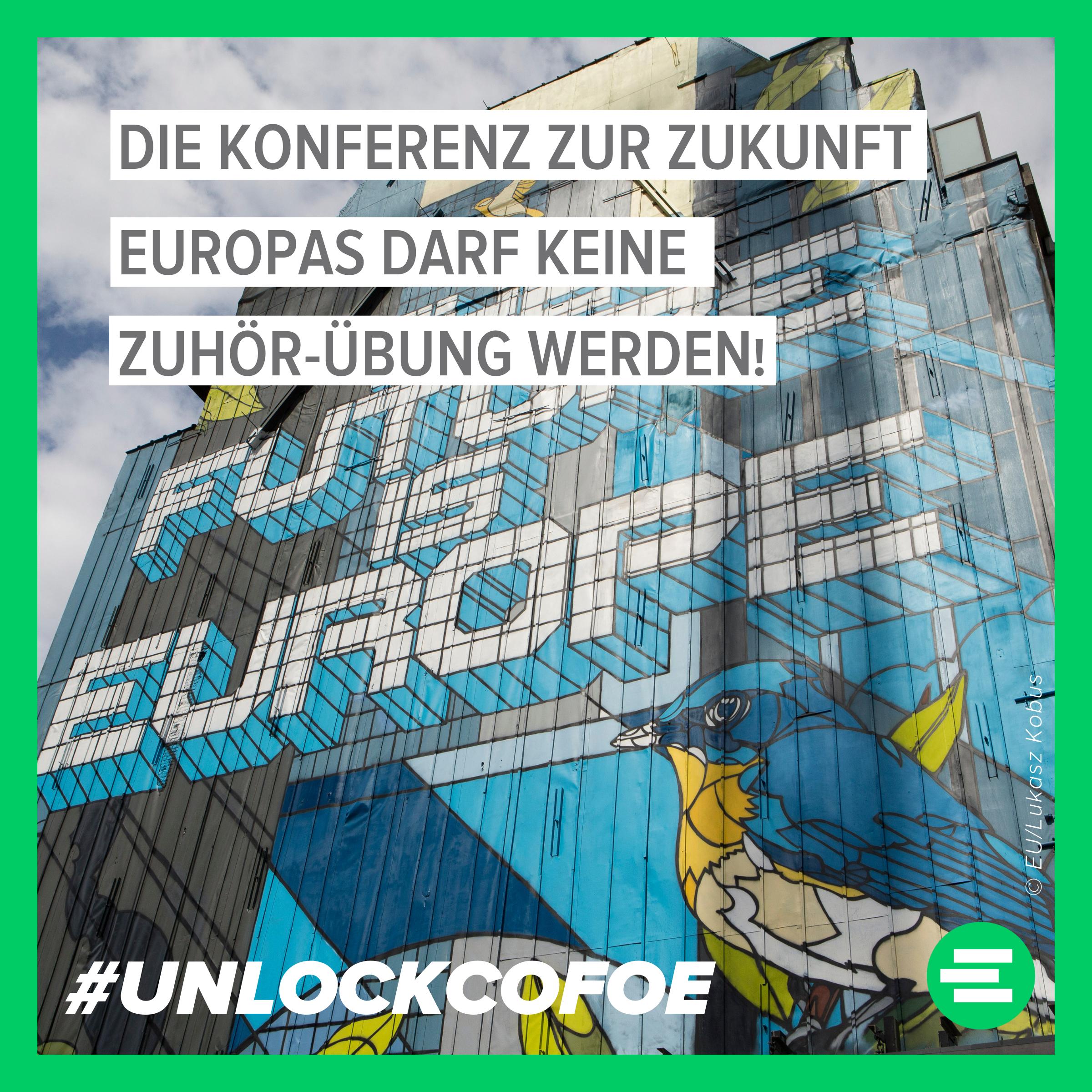 #UnlockCoFoE! – Offener Brief zum Start der Konferenz zur Zukunft Europas
