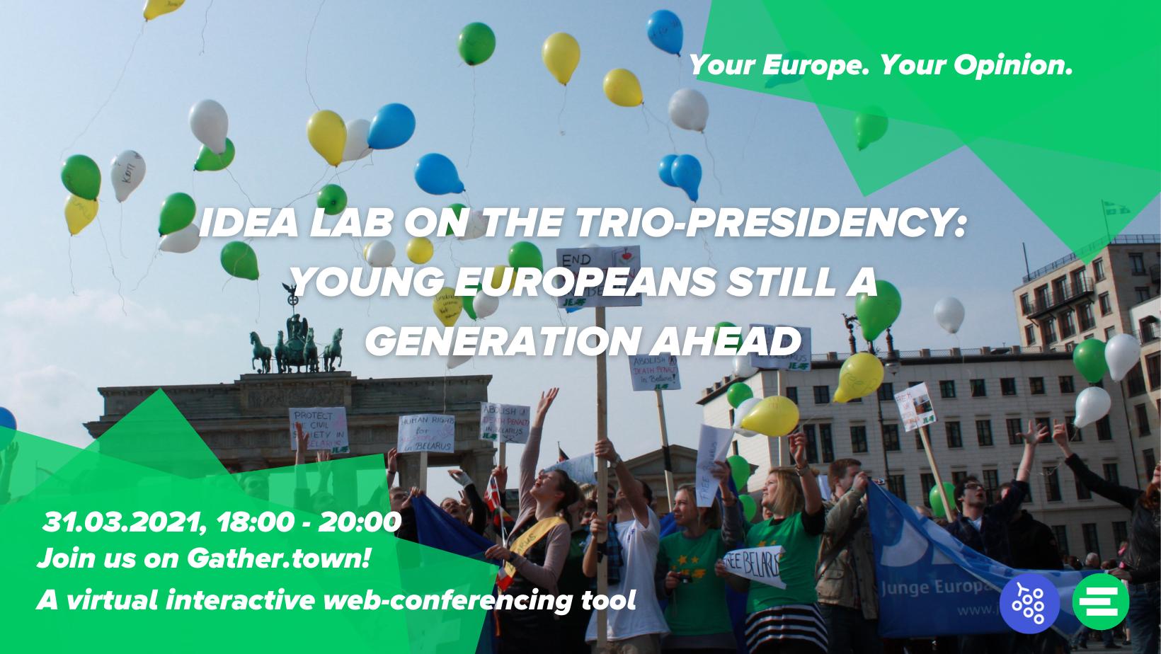 Idea lab on the trio-presidency: Young Europeans still a generation ahead