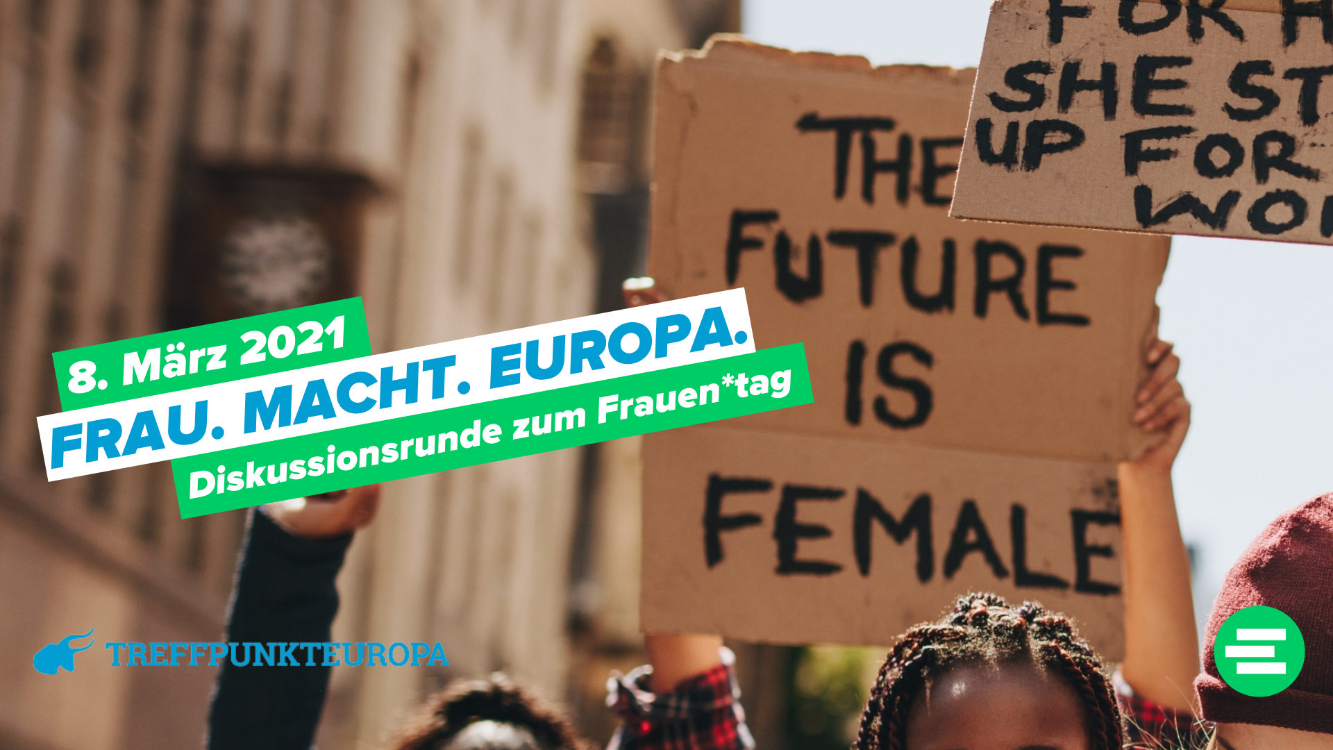 Frau. Macht. Europa. – Politische Diskussionsrunde zum Frauen*tag