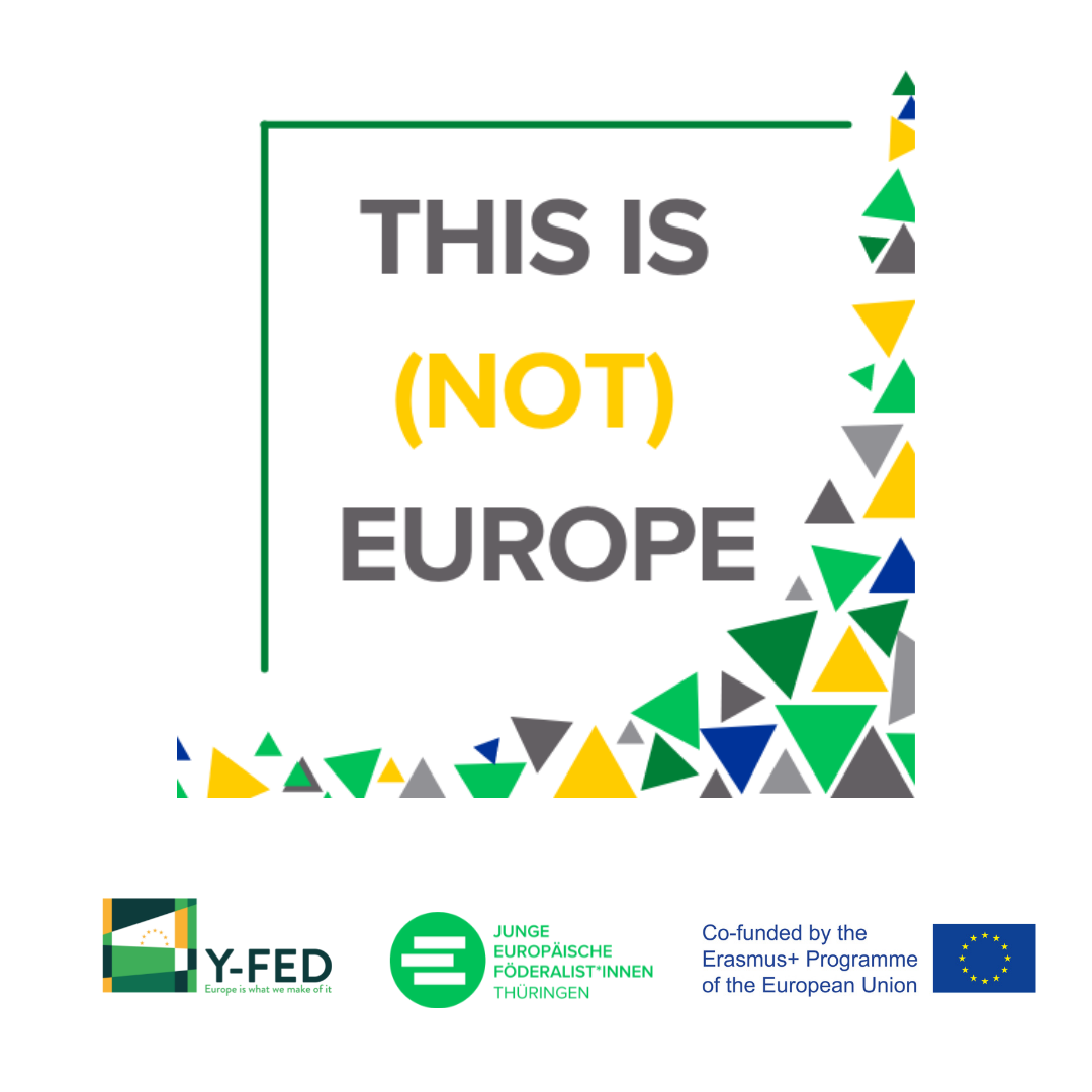 This is (not) Europe – Veranstaltungsreihe der JEF Thüringen