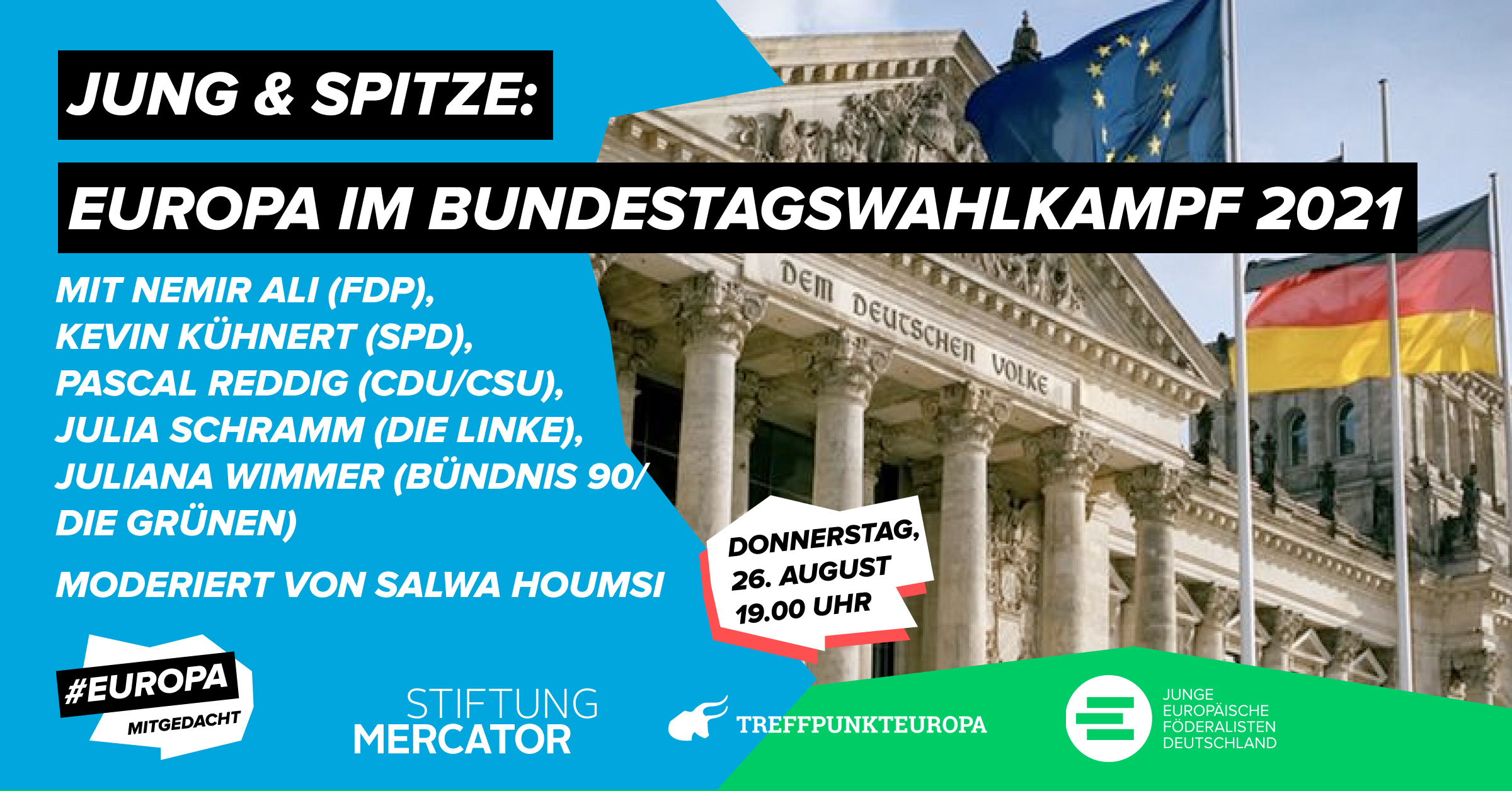 Jung & Spitze 2021: Europa im Bundestagswahlkampf 2021