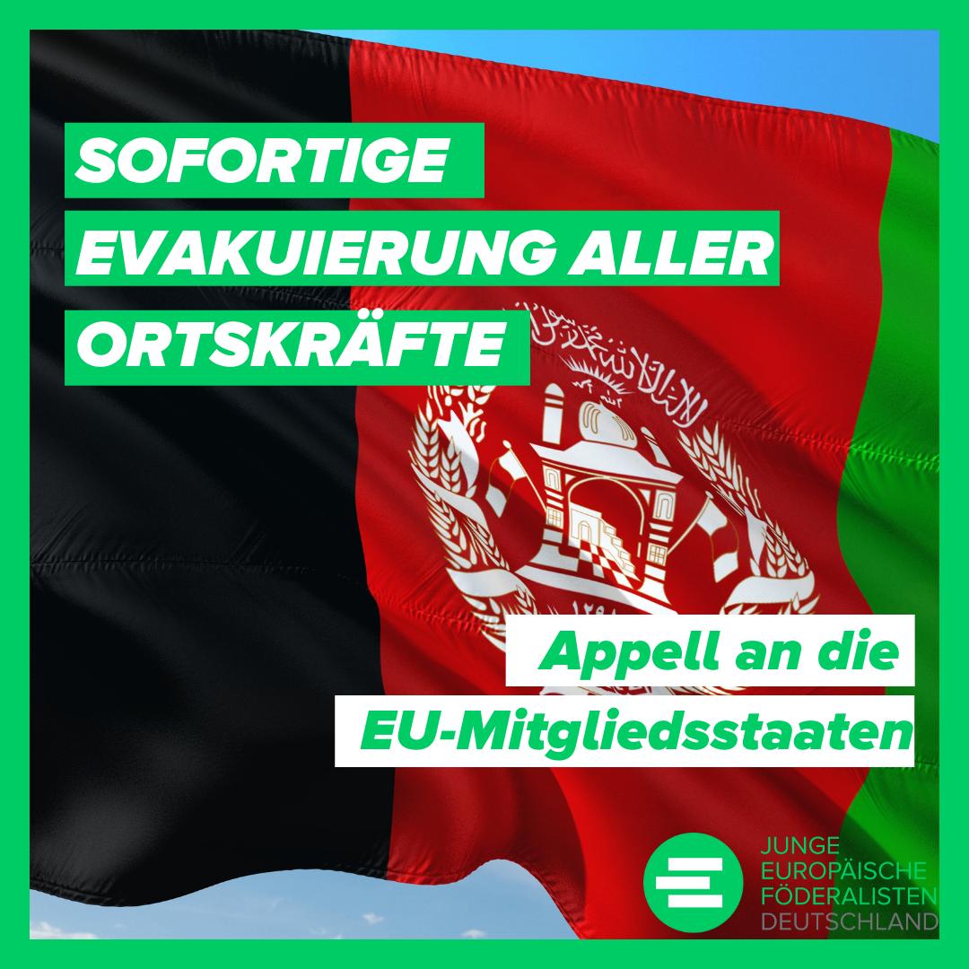 Appell an die EU-Mitgliedsstaaten: Sofortige Evakuierung aller Ortskräfte!